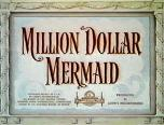 Million Dollar Mermaid